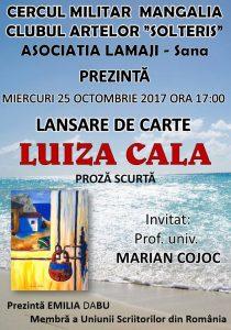 EVENIMENT! Lansare de carte LUIZA CALA, miercuri, 25 octombrie, la Cercul Militar Mangalia